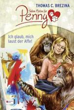 Ich glaub, mich laust der Affe! / Sieben Pfoten für Penny Bd.37 von Thomas Brezina (2012, Gebundene Ausgabe)