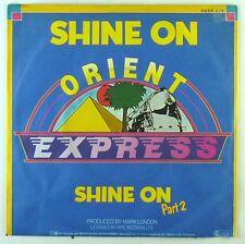 "7"" single-ORIENT EXPRESS-Shine on-s2481-Slavati & cleaned"