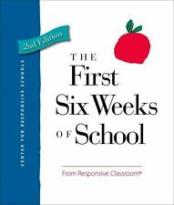 The First Six Weeks of School by Responsive Classroom Paperback Book (English)
