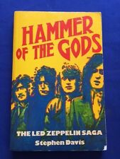 HAMMER OF THE GODS. THE LED ZEPPELIN SAGA - 1ST. BRITISH ED. BY STEPHEN DAVIS
