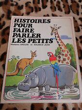 DROUIN / JEAN : Histoires pour faire parler les petits - Studia, 1979