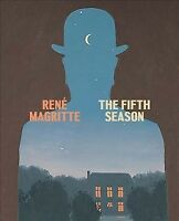 Rene Magritte : The Fifth Season, Hardcover by Magritte, René; Haskell, Caitl...