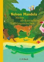 Meine afrikanischen Lieblingsmärchen von Nelson Mandela (2007, Gebundene...