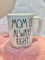 "NEW! Rae Dunn By Magenta ""MOM IS ALWAYS RIGHT"" White Coffee Mug Mothers Day 2021"