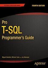 Pro T-SQL Programmer's Guide by Jay Natarajan, Miguel Cebollero, Scott Shaw,...