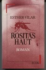 Esther Vilar - Rositas Haut
