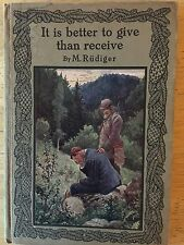 IT IS BETTER TO GIVE THAN RECEIVE by M. Rudiger - Germany