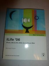 iLife '06 (Apple Training Series) by Michael Rubin, PB B212