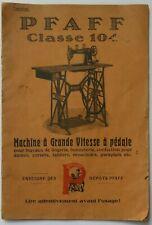 Mode d'emploi. PFAFF Machine (à coudre) Grande Vitesse à pédale (vers 1900-1925)