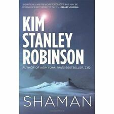 Shaman: A novel of the Ice Age, Robinson, Kim Stanley, New condition, Book