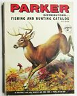 Vintage Parker's Fishing and Hunting Catalog: 39th Edition