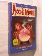 LA SFERA DI CRISTALLO R L Stine Mondadori Piccoli brividi 12 2000 Romanzo Horror