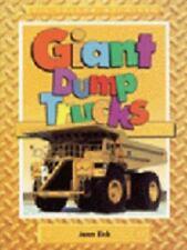 Giant Dump Trucks (Big Yellow Machines) by Eick, Jean