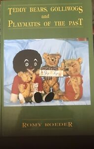 Teddy Bears, Golliwogs and Playmates of the Past by Romy Roeder (Hardcover 1988)