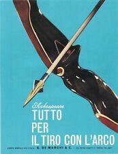 PUBBL.1965 SHAKESPEARE TIRO CON ARCO ARCIERE SPORT FRECCIA G.DE MARCHI TORINO