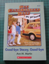 Baby Sitters Club 13 Good-bye Stacey Good-bye 2017 print very good condition