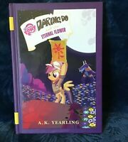 NEW - My Little Pony: Daring Do and the Eternal Flower by Berrow, G. M. NEW