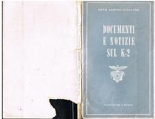 CAI_Club Alpino Italiano_(1956) - DOCUMENTI E NOTIZIE SUL K2