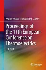 Proceedings of the 11th European Conference on Thermoelectrics : Ect 2013...