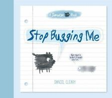 Stop Bugging Me: That's What Friends Are For (A Smudge Book)