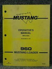 Oem Factory Mustang 960 Skid Steer Loader Operators Manual 000 21883 Pdf