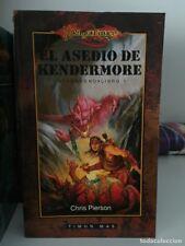 ¡¡¡DRAGONLANCE. LIBRO EL ASEDIO DE KENDERMORE. PIERSON. TIMUN MAS. AÑO 1999!!!