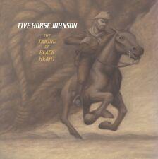 FIVE HORSE JOHNSON 'Taking Black Heart LP Colored? Clutch Big Chief Cheap Trick
