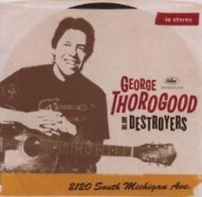 George Thorogood - 2120 South Michigan Ave (NEW CD)