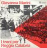 GIOVANNA MARINI - I Treni Per Reggio Calabria LP I Dischi del Sole 1976 Folk Alt