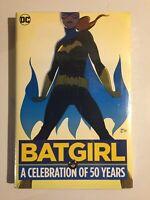 DC COMICS ~BATGIRL~ A CELEBRATION OF 50 YEARS~ HC~ Fox & Infantino~ New~ Sealed