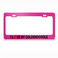 Metal License Plate Frame I Love My Goldendoodle Car Accessories Hot Pink