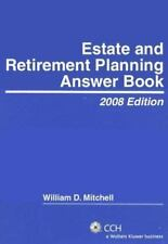 Estate and Retirement Planning Answer Book (2008) (Answer Books)