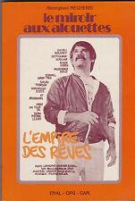 LE MIROIR AUX ALOUETTES  L EMPIRE DES REVES   MEGHERBI  1985    CINEMA