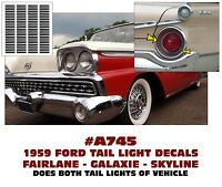 A745 1959 FORD FAIRLANE - GALAXIE - SKYLINER - TAIL LIGHT DECAL STICKER KIT