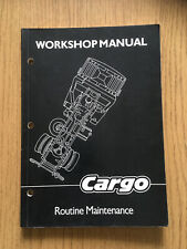 IVECO FORD CARGO WORKSHOP MANUAL CH350K. ROUTINE MAINTENANCE. VGC.