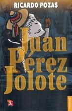 Juan Perez Jolote (Coleccion Popular (Fondo de Cultura Economica (Mexico)))