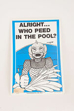 Alright Who Peed in the Pool Sign 18x12 Creature From Black Lagoon Rare NOS 1979