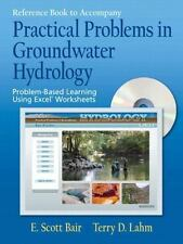 Practical Problems in Groundwater Hydrology by Terry D. Lahm and Scott Bair...