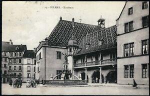 CPA - 68 n° 15 Haut Rhin COLMAR  PL Schwendi et ancienne Douane Écrite 9.10.1931