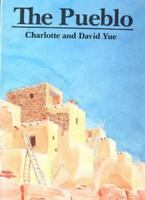 The Pueblo by Charlotte and David Yue - NEW