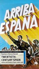 Twentieth-century Spain: Politics and Society, 1898-1998 (European History in P