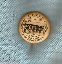 #D180. C.E.N.E.F.   TIN BADGE, WALGROVE, FOR MEN & WOMEN OF FIGHTING FORCES