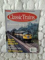 Classic Trains Magazine Midwestern Swing 1953 Fall 2000