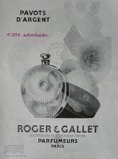PUBLICITE PARFUM ROGER & GALLET PAVOTS D'ARGENT J. M. FARINA DE 1929 FRENCH AD