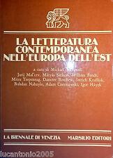 MICHAEL SCAMMELL LA LETTERATURA CONTEMPORANEA NELL'EUROPA DELL'EST MARSILIO 1977