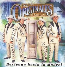 Originales De San Juan: Mexicano Hasta La Madre  Audio CD