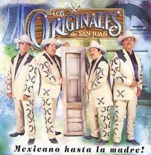 New: Originales De San Juan: Mexicano Hasta La Madre  Audio CD