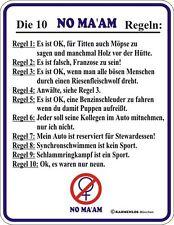 Blechschild Schild Die 10 NO MA'AM Regel ... Fun-Schild