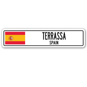 TERRASSA, SPAIN Street Sign Spaniard flag city country road wall gift