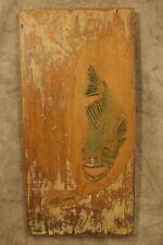 Vintage Ottis Wood Primitive Folk Art Carved Fish Signed  on Old Wood Board